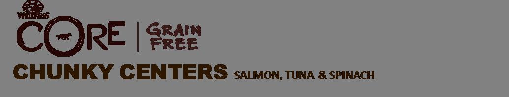 Core 174 Grain Free Chunky Centers Salmon Tuna Amp Spinach